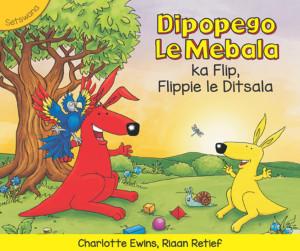 Dipopego le Mebala ka Flip, Flippie le Ditsala